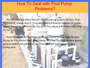 HowToDealwithPoolPump