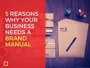 5 Reasons Why Your Business Needs A Brand Manual | Newton Consulting