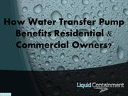 How Water Transfer Pump Benefits Residential and Commercial Owners?