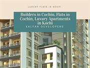 Builders in Cochin, Flats in Cochin, Luxury Apartments in Kochi