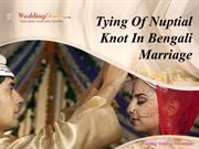 Tying Of Nuptial Knot In Bengali Marriage