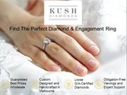 The Best Diamond Jewellers in Melbourne Kush Diamonds