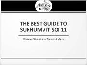 THE BEST GUIDE TO SUKHUMVIT SOI 11 - HISTORY, ATTRACTIONS, TIPS AND MO