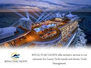 Royal Star Yachts - Offers Amazing Luxury Cruise Dubai
