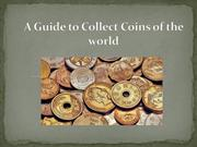 A Guide to Collect Coins of the world