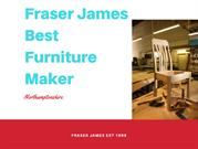 Fraser James Best Furniture maker