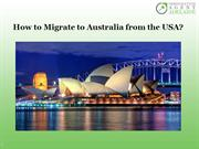 How to Migrate to Australia from The USA