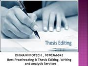 Proofreading and Thesis Editing Services for PhD students in Delhi