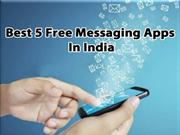 Best 5 Free Messaging Apps In India