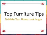 Top Furniture Tips to Make Your Home Look Larger