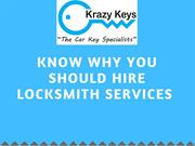 Know Why You Should Hire Locksmith Services