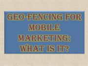 Geo-fencing for Mobile Marketing What is it