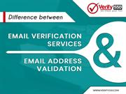 Difference of Email Verification Services and Email Address Validation