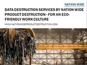 Data Destruction Services by NWPD - For an Eco-Friendly Work Culture