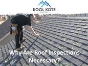 Why Are Roof Inspections Necessary?