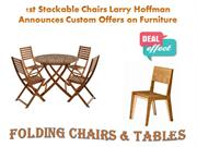 1st Stackable Chairs Larry Hoffman Announces Custom Offers on Furnitur