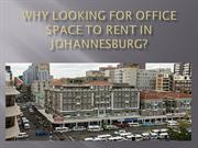 Why Looking for Office Space to Rent in Johannesburg?