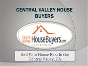 We Buy Houses Ceres, CA - Central Valley House Buyers