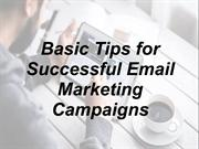 Basic Tips for Successful Email Marketing Campaigns