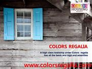 A high class township under Colors  regalia has all the basic and high
