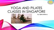 Yoga and Pilates Classes in Singapore