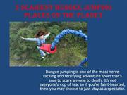 5 Scariest Bungee Jumping Places on the Planet