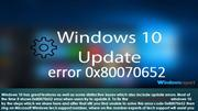 Steps for Fix Windows 10 Update Error 0x80070652 {1855-873-8343}