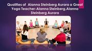 Great Yoga Teacher-Alanna Steinberg,Alanna Steinberg Aurora