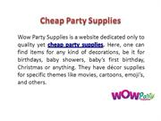 Cheap Party Supplies uk - wow party supplies