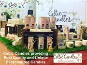 Celtic Candles providing Best Quality and Unique Personalized Candles