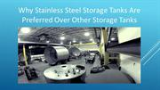 Why Stainless Steel Storage Tanks Are Preferred Over Other Storage Tan