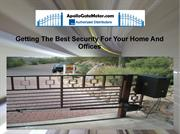 Getting The Best Security For Your Home And Offices