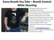 Every Breath You Take – Breath Control While Shooting