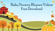 Baby Nursery Rhymes Videos Free Download