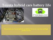 Know more about Toyota hybrid cars battery replacement cost and life