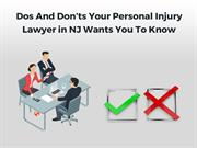 Dos And Don'ts Your Personal Injury Lawyer Wants You To Know
