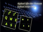 4keyboard Offers Best Fluorescent Keyboard Stickers Online