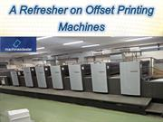 A Refresher on Offset Printing Machines