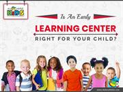 Is An Early Learning Center Right for Your Child?