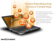 Product Retouching Process in 5 Simple Steps