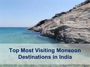 Top Most Visiting Monsoon Destinations in India