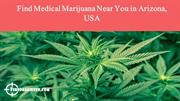 Find Medical Marijuana Near You in Arizona, USA