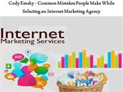 Cody Emsky - Common Mistakes People Make While Selecting an Internet M