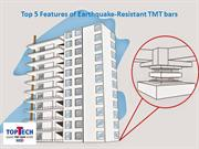 Top 5 Features of Earthquake-Resistant TMT bars