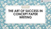 The Art of Success in Concept Paper Writing