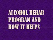 Alcohol Rehab Program And How It Helps