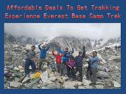 Affordable Deals To Get Trekking Experience Everest Base Camp Trek
