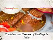 Traditions and Customs of Weddings in India