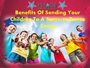 Benefits Of Sending Your Children To A Summer Dance Camp