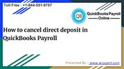 How to cancel direct deposit in QuickBooks Payroll